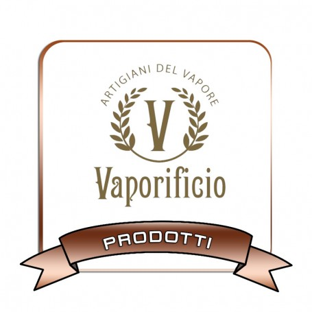 VAPORIFICIO PRODUCTS