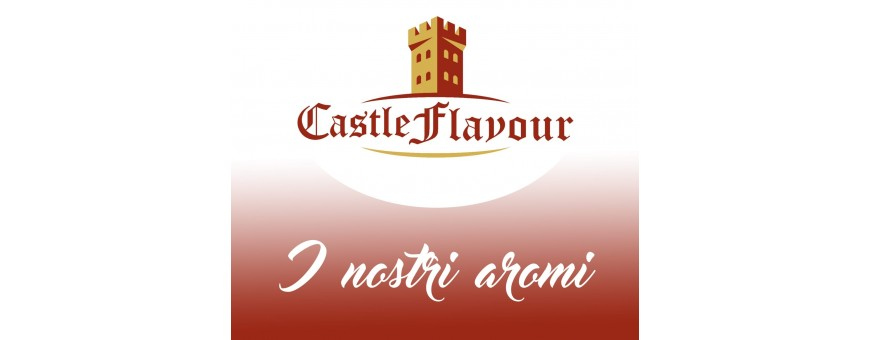 CASTLE FLAVOR only the best Electronic Cigarette, Tobacco, Creamy, Fruity and Ice Liquids in Concentrated Aroma format