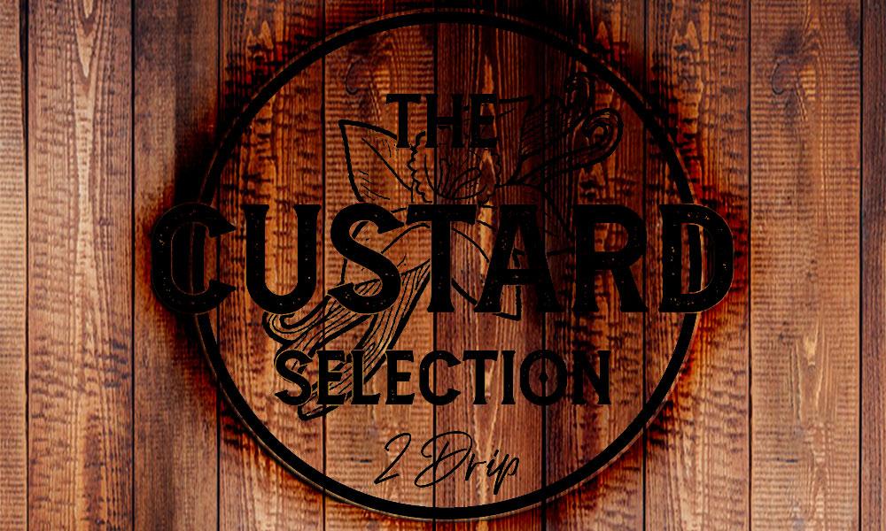 The Custard Selection Vapehouse