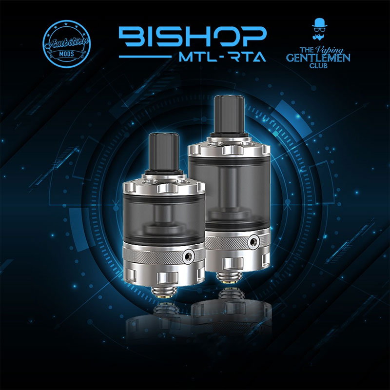 The Vaping Gentlemen Club Bishop MTL RTA
