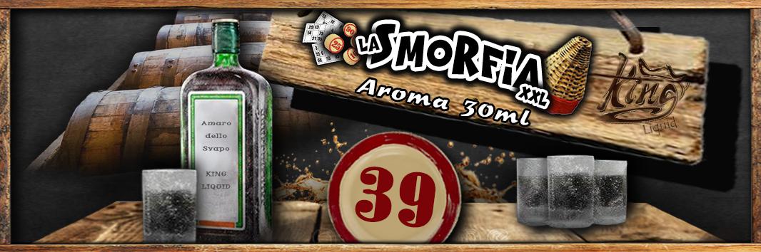La Smorfia XXL N.39 Aroma